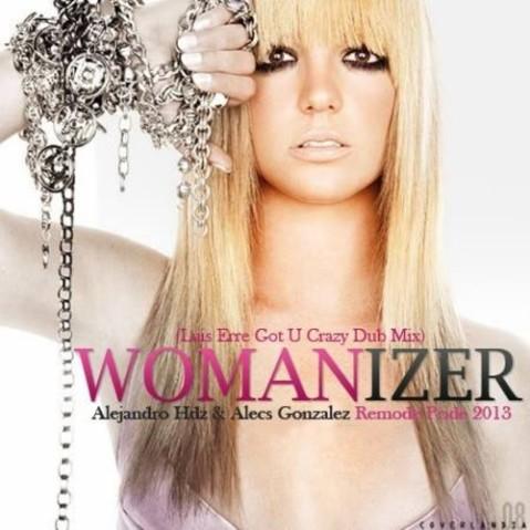 WOMANIZER LUIS ERRE( ALEJANDRO HDZ & ALECS GONZALEZ 2013)